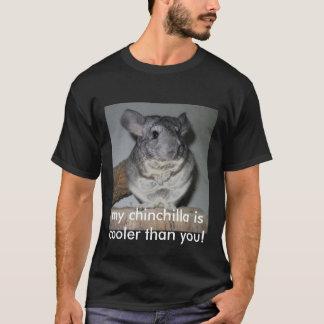 meine Chinchilla ist cooler als Sie! T-Shirt