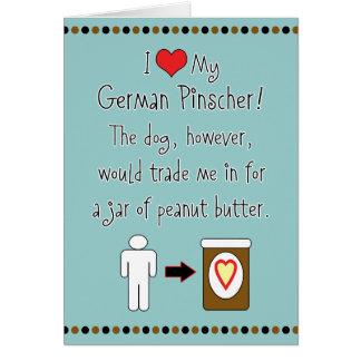 Meine deutsche Pinscher-Liebe-Erdnussbutter Karte