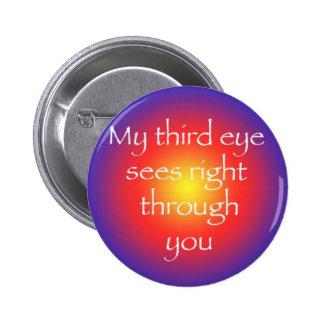Meine dritten Augen sehen nach rechts durch Sie bl Button