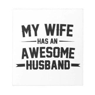 Meine Ehefrau hat einen fantastischen Ehemann Notizblock