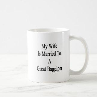Meine Ehefrau ist zu einem großen Dudelsackspieler Kaffeetasse
