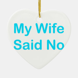 Meine Ehefrau sagte nein in einem hellblauen Keramik Ornament