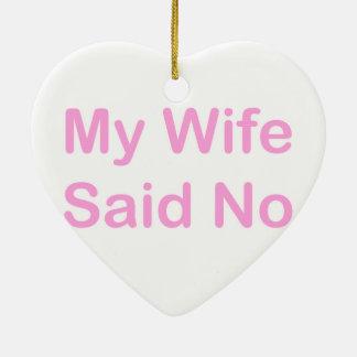 Meine Ehefrau sagte nein in einem Keramik Ornament