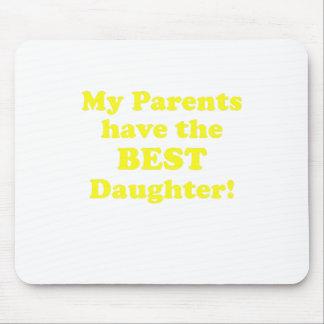 Meine Eltern haben die beste Tochter Mousepad