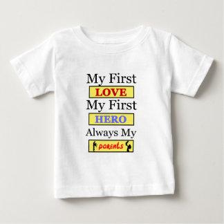 Meine erste Liebe mein erster Held immer meine Baby T-shirt