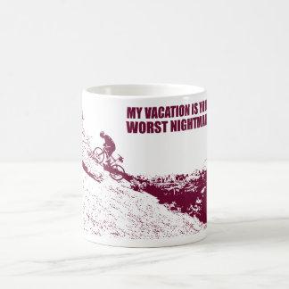 Meine Ferien sind Ihr schlechtester Albtraum Kaffeetasse