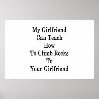 Meine Freundin kann unterrichten, wie man Felsen Poster