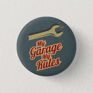 Meine Garage meine Regeln Runder Button 3,2 Cm
