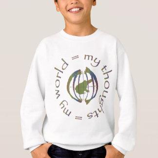 """""""Meine Gedanken = meine Welt """" Sweatshirt"""