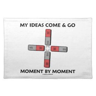 Meine Ideen kommen und gehen Moment durch Magneten Tischsets