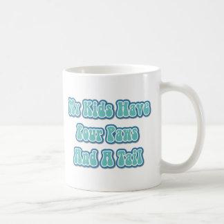 Meine Kinder haben vier Tatzen und einen Schwanz Kaffeetasse