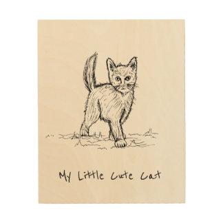 Meine kleine niedliche Katze Holzleinwand