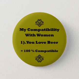 Meine Kompatibilität mit Frauen Runder Button 5,7 Cm