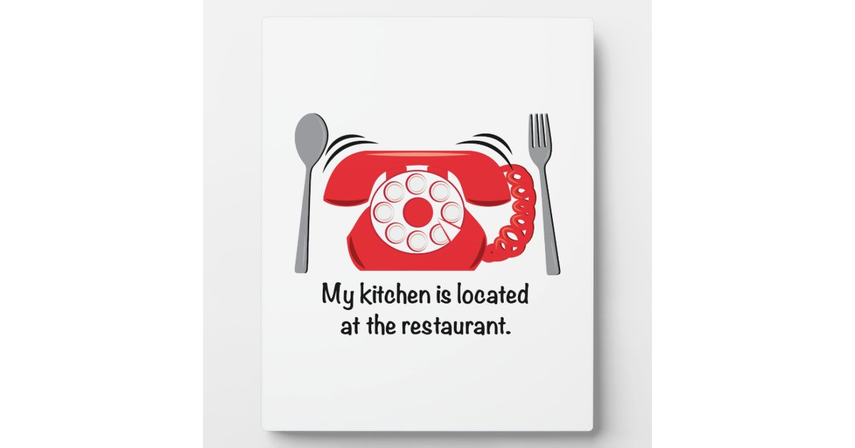 meine k che befindet sich am restaurant fotoplatte zazzle. Black Bedroom Furniture Sets. Home Design Ideas