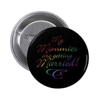 Meine Mamas erhalten verheiratet Runder Button 5,7 Cm