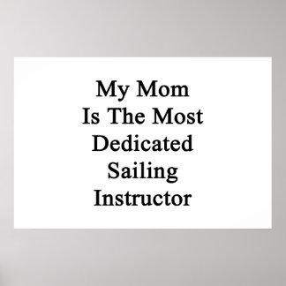 Meine Mamma ist der engagierteste Segeln-Lehrer Poster