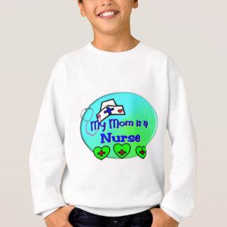 """""""MEINE MAMMA ist eine Krankenschwester"""" für Sweatshirt"""