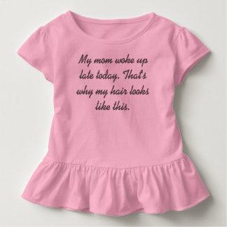 Meine Mamma wachte spätes heute auf Kleinkind T-shirt