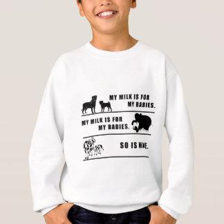 meine Milch ist für meine Babys Sweatshirt