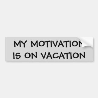 Meine Motivation ist auf Ferien Autoaufkleber