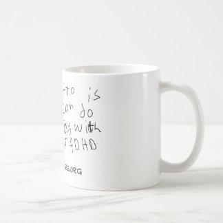 Meine Motto-Schale Kaffeetasse