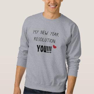 MEINE NEUES JAHR-ENTSCHLIESSUNG SIE Spaß-Liebe Sweatshirt