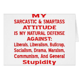 Meine sarkastische u. Klugscheißer-Haltung ist Karte