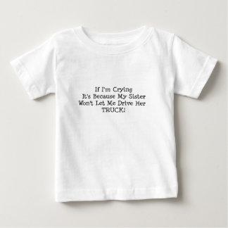 Meine Schwester lässt mich nicht ihren LKW fahren Baby T-shirt