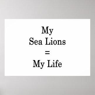 Meine Seelöwen entspricht meinem Leben Poster