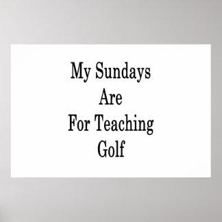 Meine Sonntage sind für unterrichtendes Golf Poster