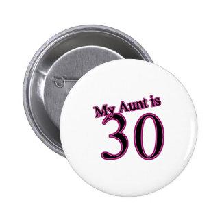Meine Tante ist 30 Runder Button 5,7 Cm