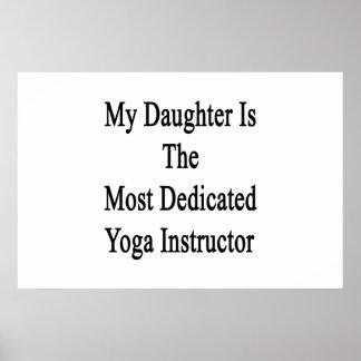 Meine Tochter ist der engagierteste Yoga-Lehrer Poster