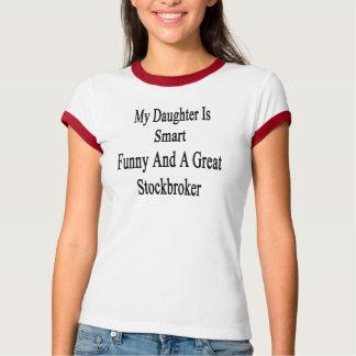 Meine Tochter ist intelligentes lustiges und ein T-Shirt
