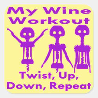 Meine Weinworkout-Drehung oben hinunter Quadratischer Aufkleber