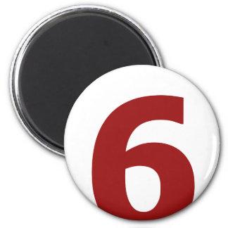 Meine Zahl ist 6! Runder Magnet 5,1 Cm