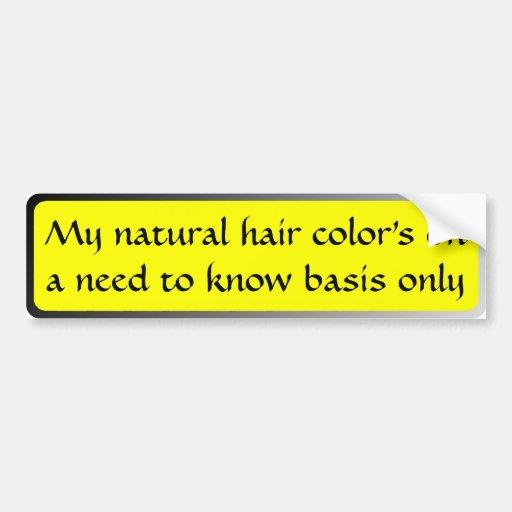Meiner natürlichen Haarfarbe auf einem Bedarf, Bas Autoaufkleber