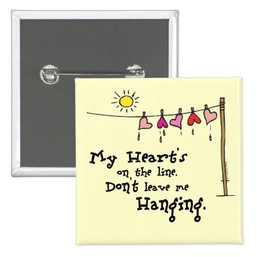 Meines Herzens auf der Linie Valentinsgruß-Knopf Anstecknadel