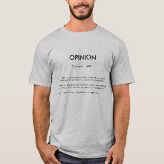 Meinungsdefinitions-Shirt T-Shirt