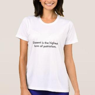 Meinungsverschiedenheit ist die höchste Form von T-Shirt