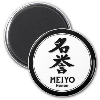 MEIYO Ehrebushido Vorzug-Samurai-Kanji Runder Magnet 5,7 Cm