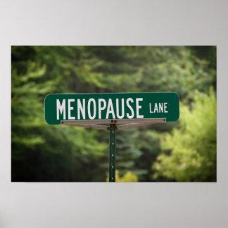 Menopausen-Weg-Zeichen für ein gutes Lachen Poster