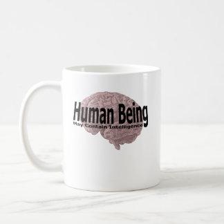 Mensch kann Intelligenz enthalten Kaffeetasse