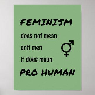 Menschlicher Proslogan des Feminismus Poster