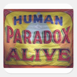 Menschliches Paradox lebendig Quadratischer Aufkleber