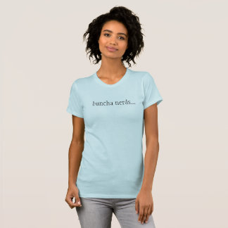 Merkwürdigerer Sache-Heidekraut-Zitat-T - Shirt