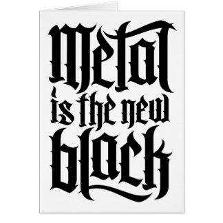 Metall ist das neue Schwarze No.2 (Schwarzes) Karte