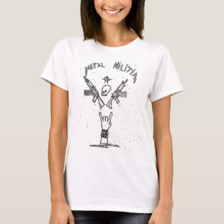 """Metall Militia"" -- Weiblicher T-shirt"