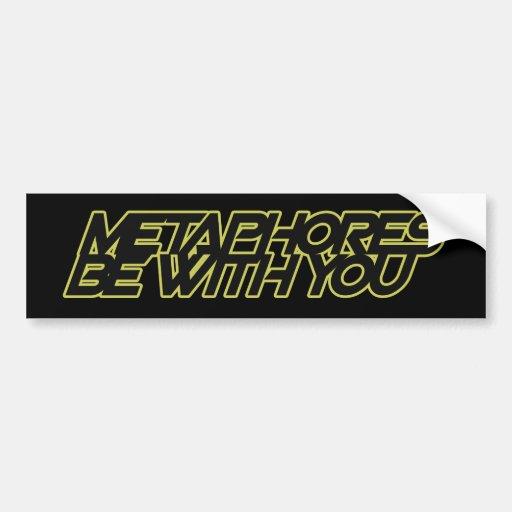Metaphern sind mit Ihnen Autosticker