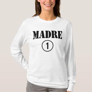Mexikanische Mammen: Madre Numero UNO T-Shirt