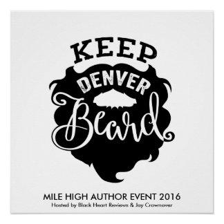 "MHAE ""behalten Sie Denver Bart-"" Plakat Poster"